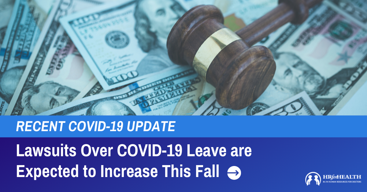 Lawsuits Over COVID-19 Leave are Expected to Increase Soon