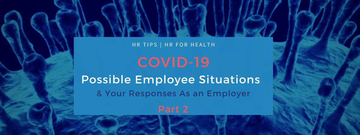 Coronavirus - Possible Employer Situations & Questions Answered