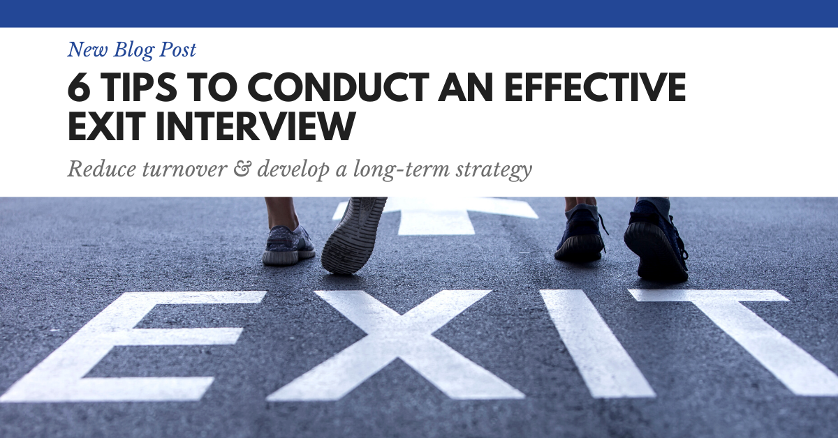 6 Tips to Conduct Effective Exit Interviews