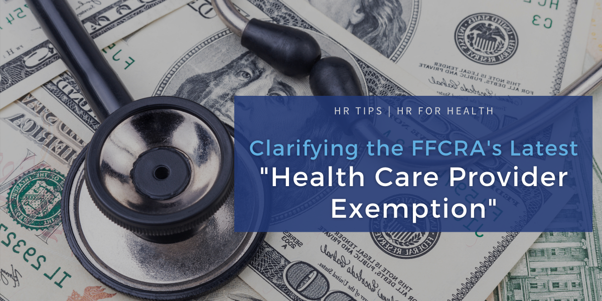 FFCRA Health Care Provider Exemption