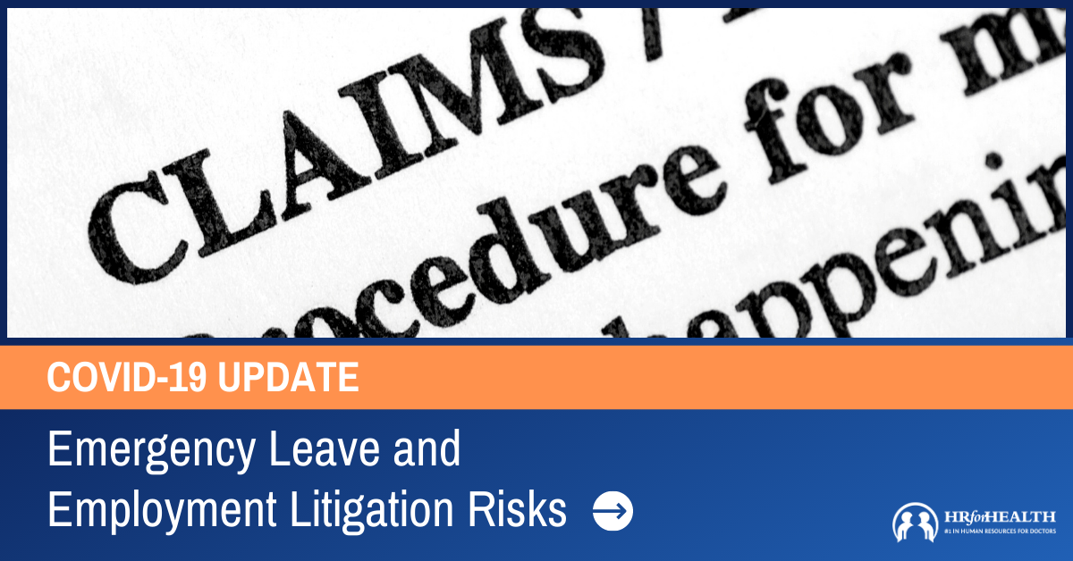 COVID: Emergency Leave and Employment Litigation Risks