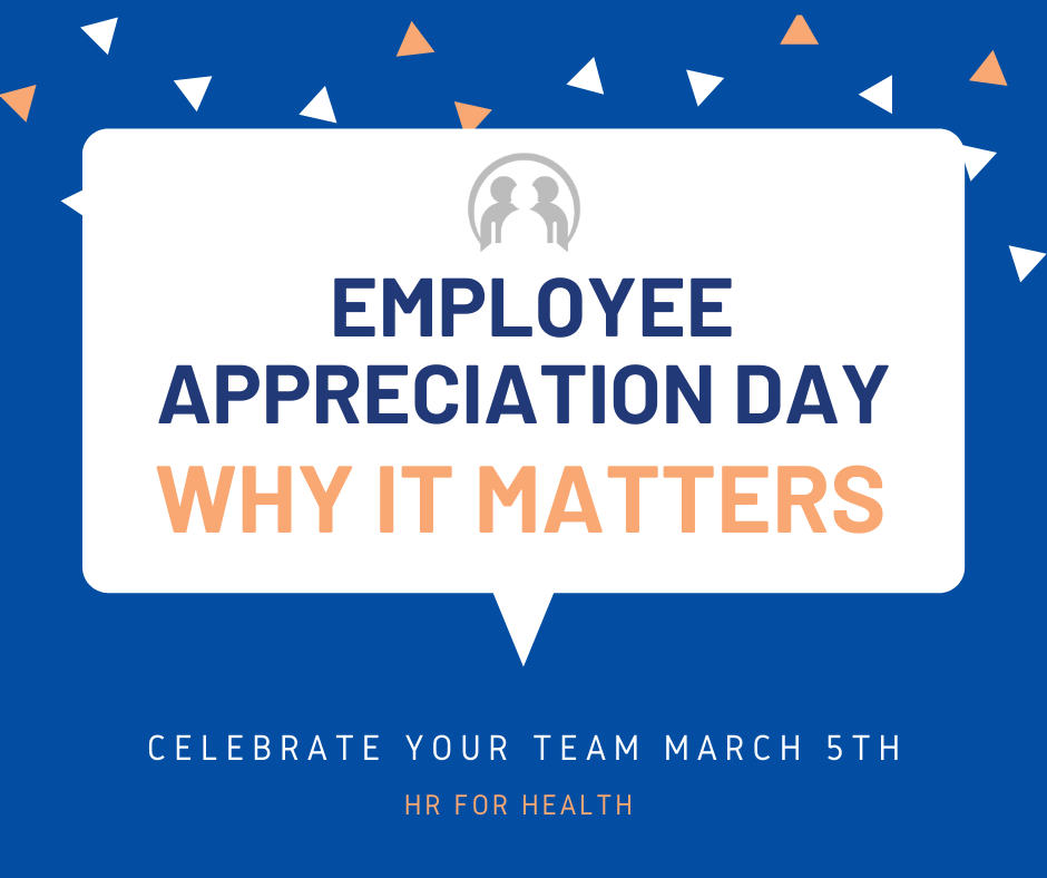 Employee Appreciation Day is March 5th. Here's why you should celebrate your team now more than ever!