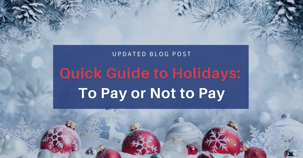 Holidays: To Pay or Not to Pay