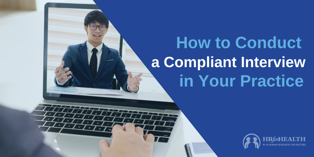 How to conduct a compliant interview