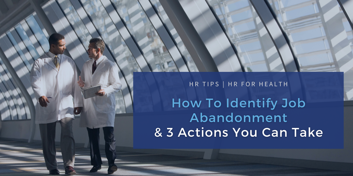 How to Identify Job Abandonment