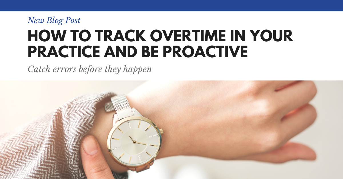 How to Track Overtime and Be Proactive