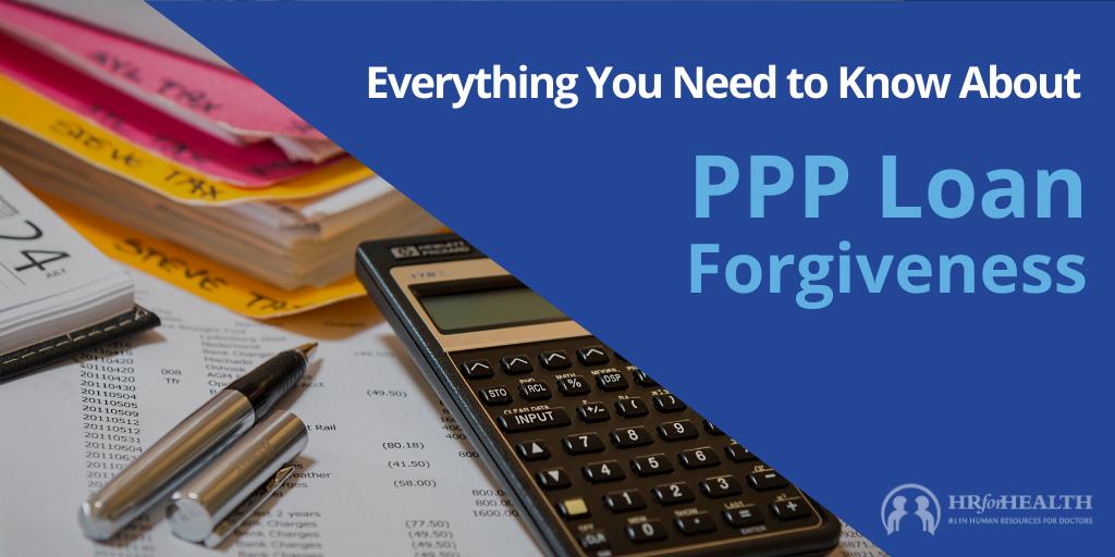 PPP Loan Forgiveness Rules