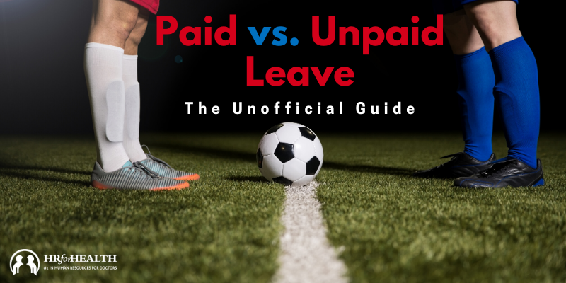 Paid vs Unpaid Leave Blog