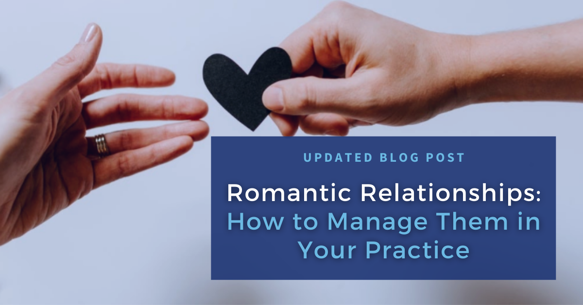 How to Handle Romantic Relationships in Your Healthcare Practice