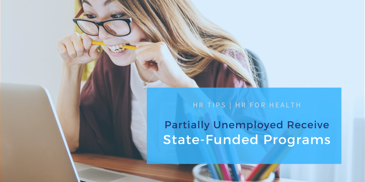 Partially Unemployed Receive State-Funded Programs
