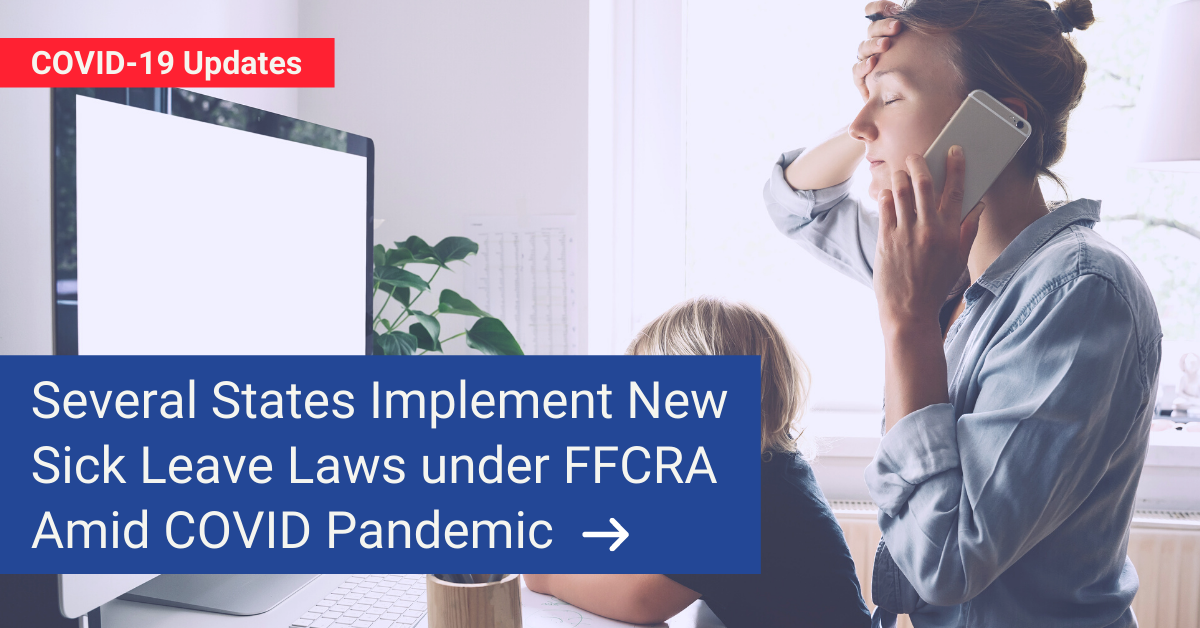 Several States Implement New Sick Leave Laws under FFCRA Amid COVID Pandemic