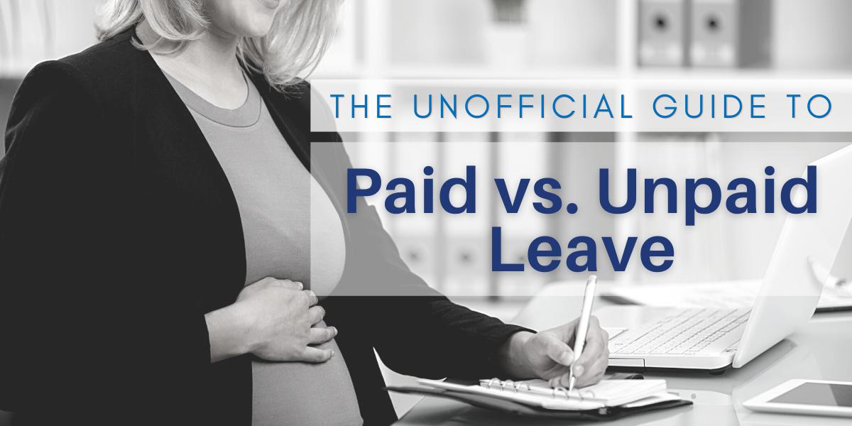 Paid vs Unpaid Leave