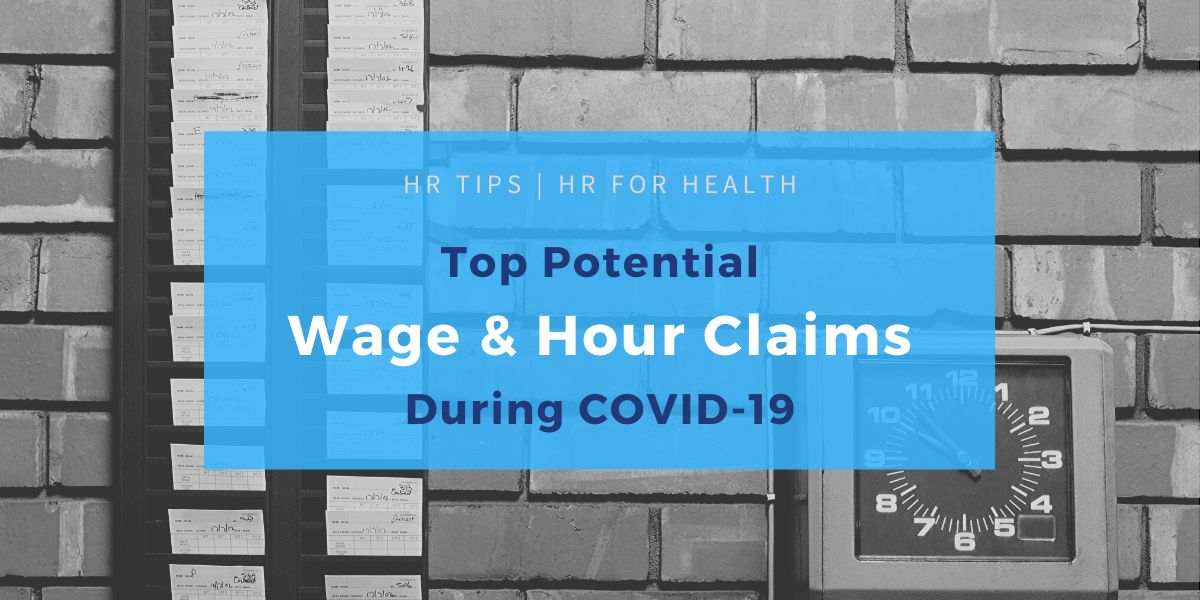Wage and hour claims due to COVID-19