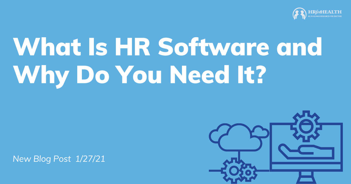 What Is Human Resources Software and Why Do You Need It?